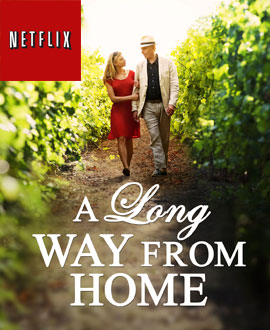 A Long Way from Home Available on Netflix